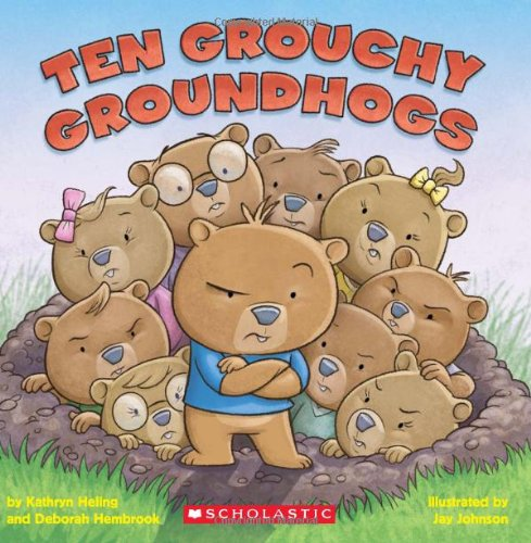 Ten Grouchy Groundhogs]()