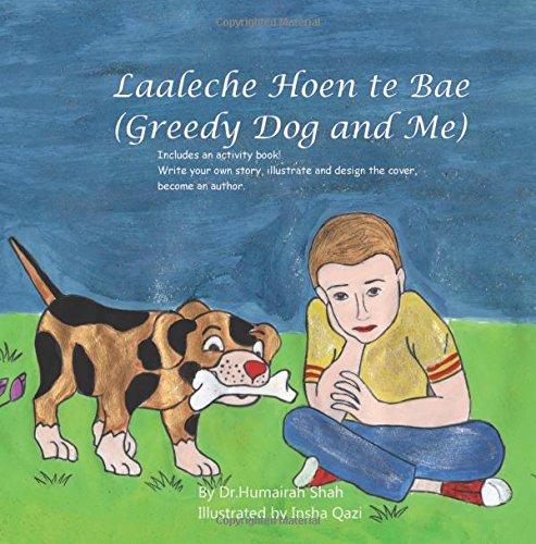 Greedy Dog and Me: Laaleche Hoen te Bae (Kashmiri Edition