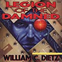 Legion of the Damned: Legion of the Damned, Book 1 Hörbuch von William C. Dietz Gesprochen von: Donald Corren