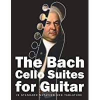 The Bach Cello Suites for Guitar: In Standard