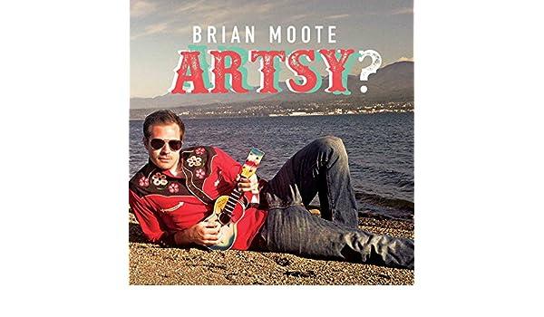 Artsy? by Brian Moote on Amazon Music - Amazon com