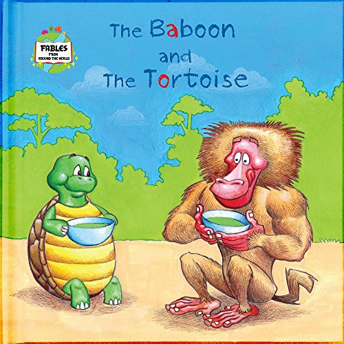 Popular Tortoises Book (The Baboon and the Tortoise: A Fable from Around the World (Fables from around the world))