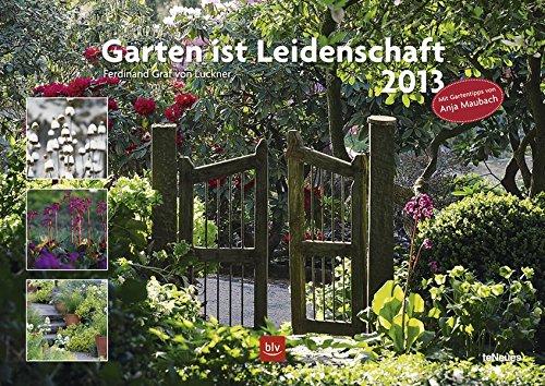 Garten ist Leidenschaft 2013