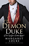 The Demon Duke (Put Up Your Dukes Book 1) (English Edition)