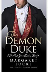 The Demon Duke (Put Up Your Dukes Book 1) Kindle Edition