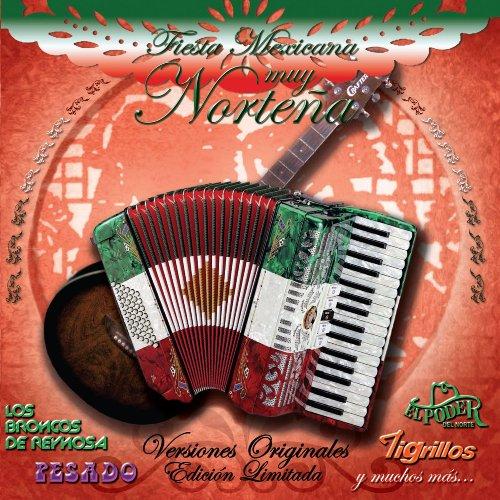 ... Fiesta Mexicana Muy Norteña (USA)
