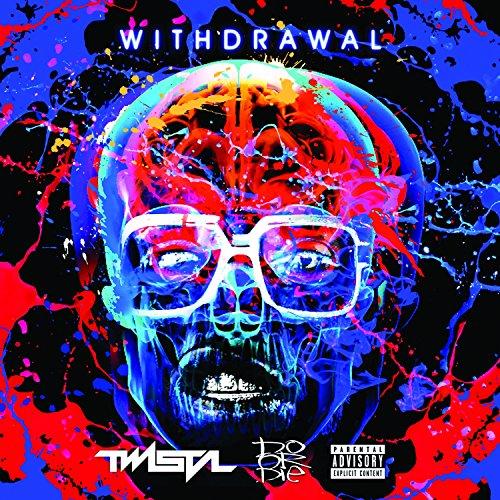 Withdrawal [Explicit]