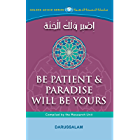 Be Patient & Paradise Will Be Yours