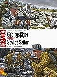 Gebirgsjaeger Versus Soviet Sailor: Arctic Circle 1942-44 (Combat)