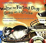 : Walter the Farting Dog Goes on a Cruise