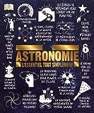 Astronomie - L'essentiel tout simplement