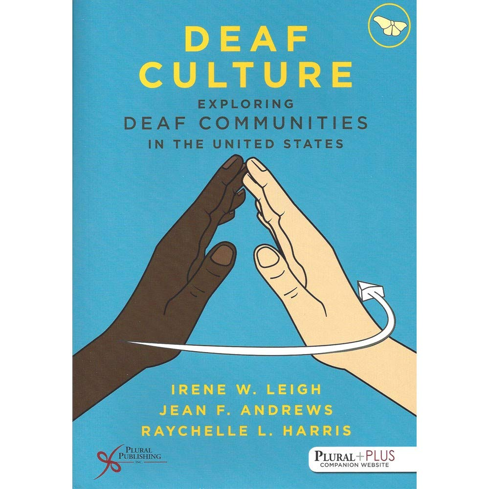 Exploring Deaf Communities in The United States Deaf Culture