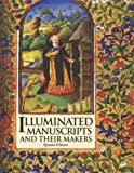Illuminated Manuscripts and Their Makers, Rowan Watson, 0810966069