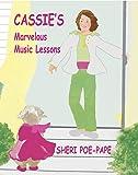 Cassie's Marvelous Music Lessons