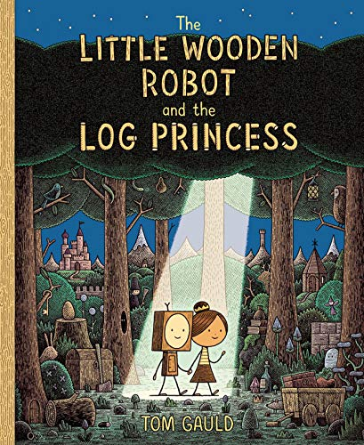 Book Cover: The Little Wooden Robot and the Log Princess