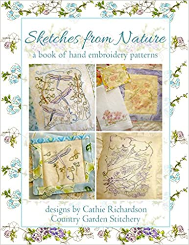 Sketches From Nature A Book Of Hand Embroidery Patterns Cathie
