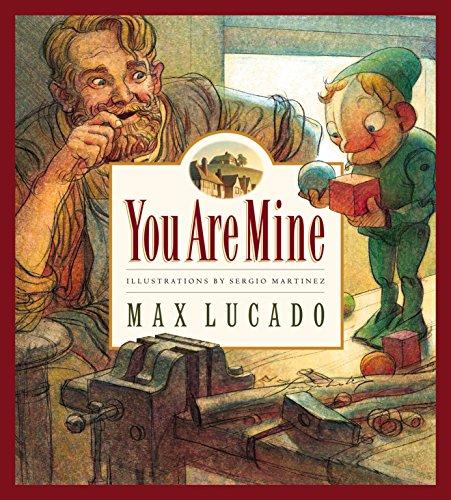 You Are Mine (Max Lucado's Wemmicks)