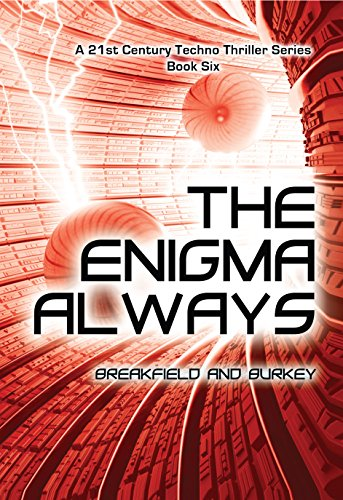 The Enigma Always (The Enigma Series Book 6) by [Breakfield, Charles V, Burkey, Roxanne E]
