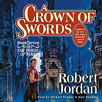 A Crown of Swords: Wheel of Time, Book 7 (Audio Download