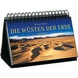 Die Wüsten der Erde - 365 Tage