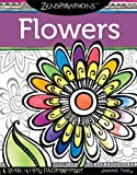 Zenspirations(Tm) Coloring Book Flowers, Joanne Fink, 1574218697