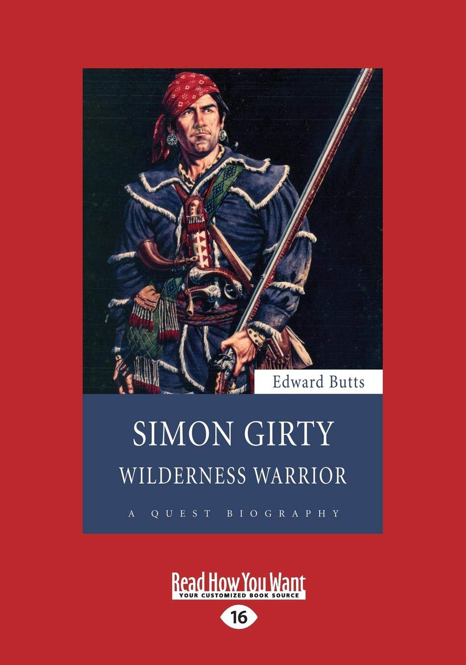 Simon Girty: Wilderness Warrior ebook
