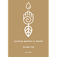 Planting Gardens in Graves II (English Edition)