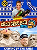 The Choo Choo Bob Show: Carving up the Rails