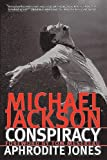 Michael Jackson Conspiracy, Aphrodite Jones, 0979549809