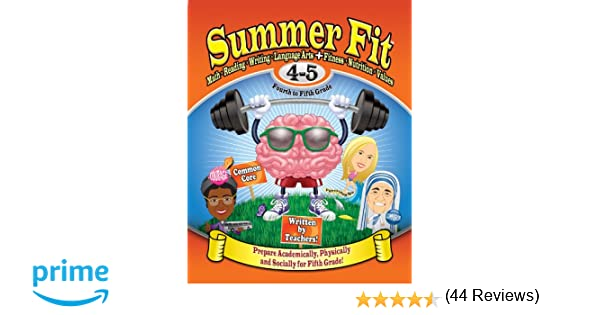 Summer Fit Fourth to Fifth Grade: Math, Reading, Writing, Language ...