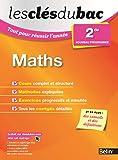 Les Clés du Bac - Tout pour réussir l'année - Maths 2de