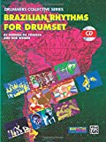 Brazilian Rhythms for Drumset: Book & CD (Manhattan Music Publications - Drummers Collective)