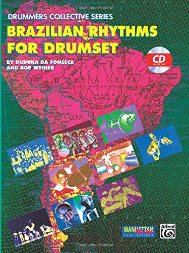 Brazilian Rhythms for Drumset: Book & CD (Manhattan Music Publications - Drummers Collective Series) (Music Rhythm Sheet)