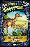 Das geheime Dinoversum - Edmontosaurier in Gefahr: Band 6