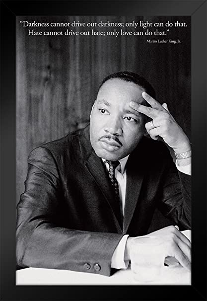 Martin Luther King MLK Love Quote Framed Poster Inch
