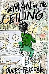 The Man in the Ceiling (Michael Di Capua Books) Paperback