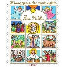 La Bible (Imagerie des tout-petits)