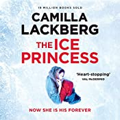 The Ice Princess: Patrick Hedstrom and Erica Falck, Book 1 | Camilla Lackberg