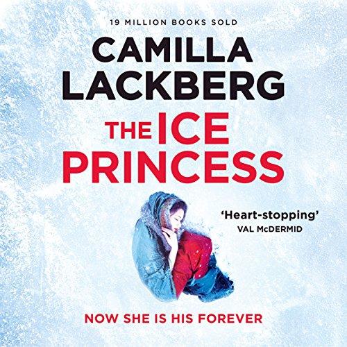 The Ice Princess: Patrick Hedstrom and Erica Falck, Book 1