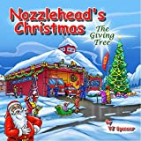 Nozzlehead's Christmas The Giving Tree