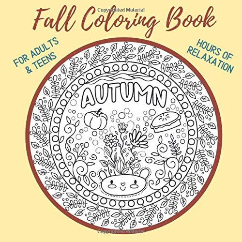 Amazon.com: Fall Coloring Book For Adults Teens: Relaxing, Stress Relieving  Coloring Pictures Of Autumn, Thanksgiving & Halloween (Healing & Recovery  Journals) (9798604766095): Jolie, Annabelle: Books