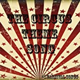The Circus Theme Song