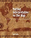 Putting Interpretation on the Map, Heidi Bailey, 1879931265