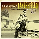 The Other Side Of Bakersfield Vol. 2