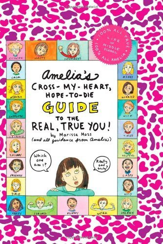 [ AMELIA'S CROSS-MY-HEART, HOPE-TO-DIE GUIDE TO THE REAL, TRUE YOU! ] By Moss, Marissa ( Author) 2010 [ Hardcover - My And Die Cross Hope Heart You