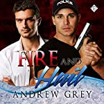 Fire and Hail: Carlisle Cops, Book 5 | Andrew Grey