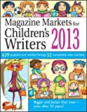 Magazine Markets for Children's Writers 2013, Susan M. Tierney, Editor, 1889715670