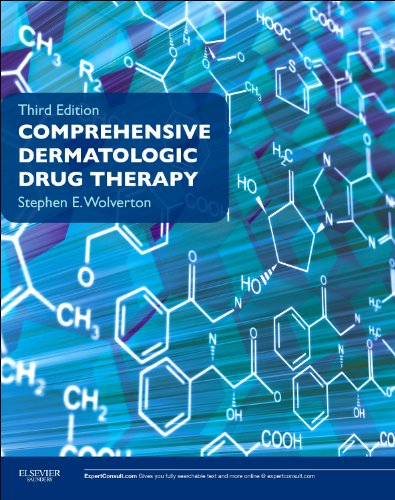 Comprehensive Dermatologic Drug Therapy: Expert Consult - Online and Print (Wolverton, Comprehensive Dermatologic Drug T