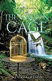 Zoe Pencarrow and the Golden Cage, Dan Robertson, 1628711760