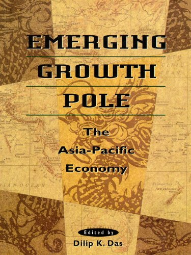 Emerging Growth Pole: The Asia-Pacific Economy